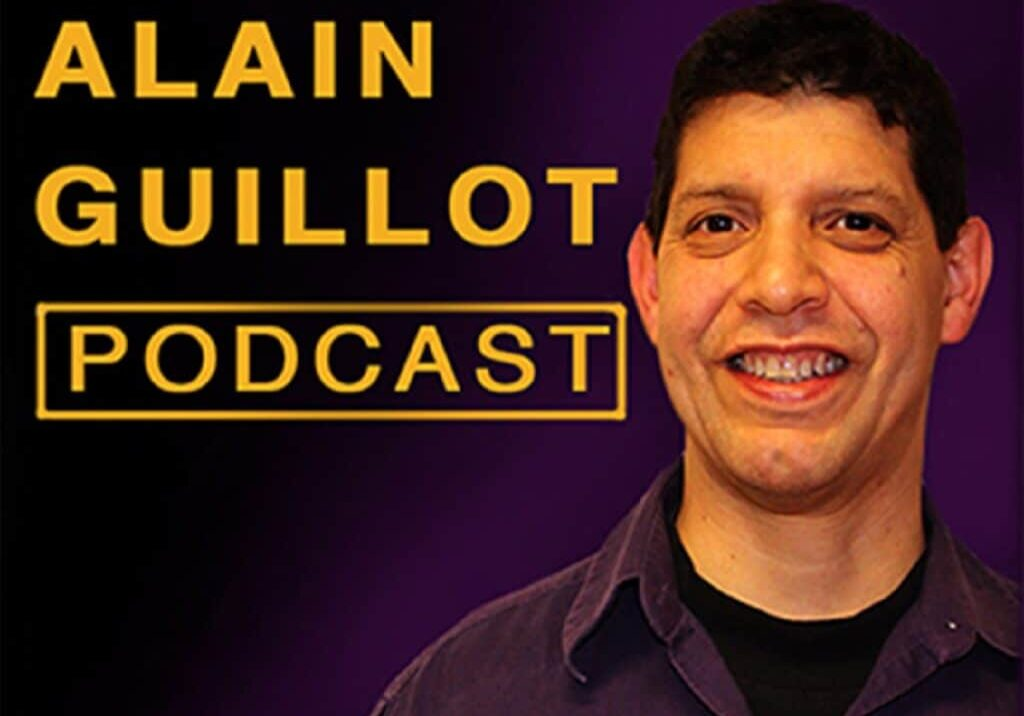 Alain Guillot Podcast